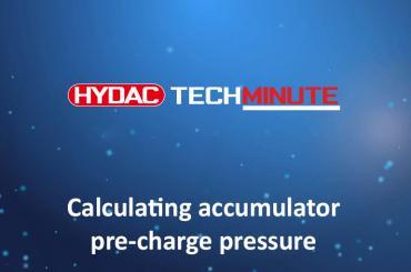 HYDAC TechMinute - Calculating accumulator pre-charge